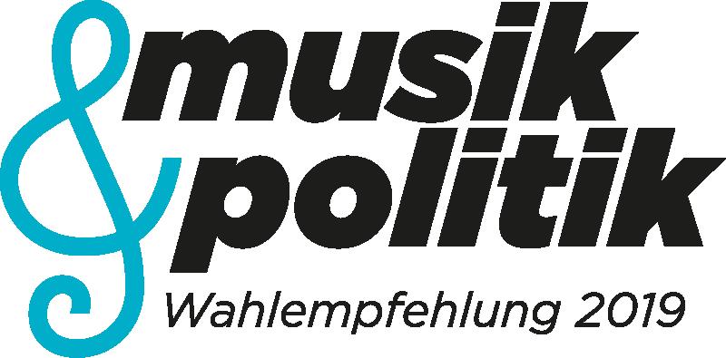 Musik & Politik / Wahlempfehlung 2019