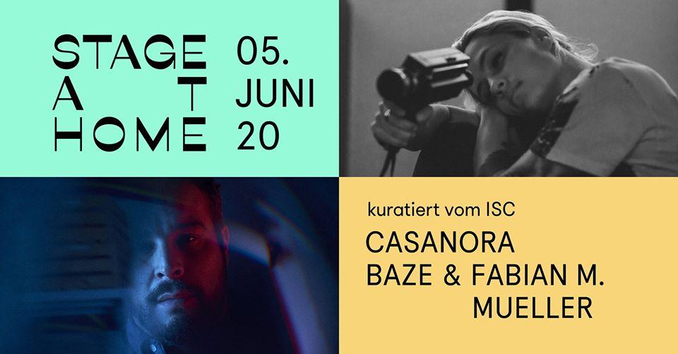 Stage at Home #7: Casanora / Baze & Fabian M. Mueller